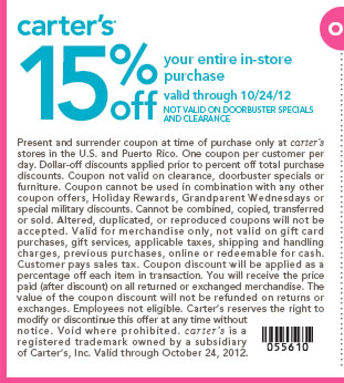 15% off your entire in-store purchase. Valid through 10/24/2012. Not valid on doorbuster specials and clearance.